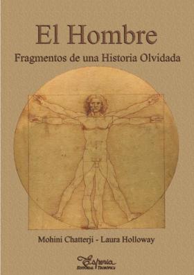 EL HOMBRE: FRAGMENTOS DE UNA HISTORIA OLVIDADA